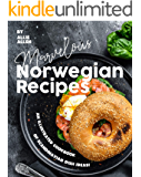 Marvelous Norwegian Recipes: An Illustrated Cookbook of Scandinavian Dish Ideas!
