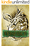 Vengeance: Dragonics & Runics Part IV