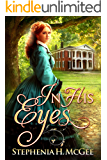 In His Eyes: A Christian historical romance