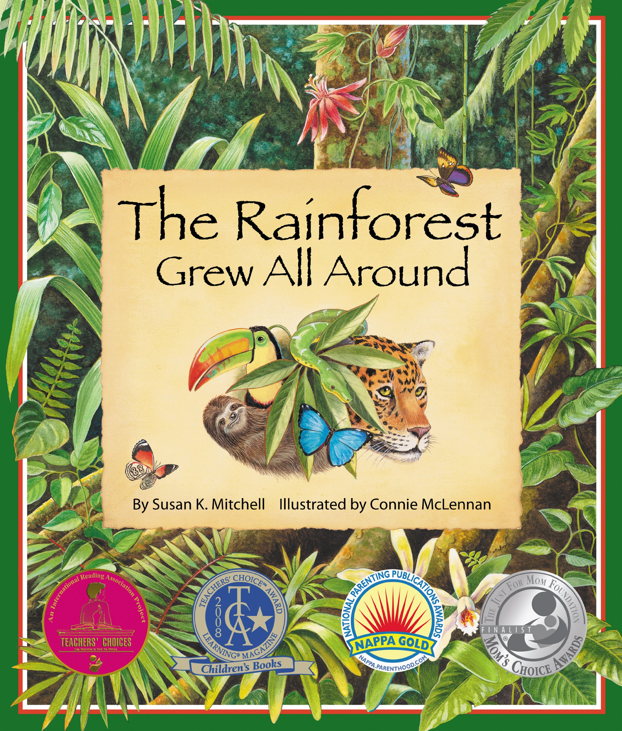 The rainforest grew all around susan k mitchell connie mclennan the rainforest grew all around susan k mitchell connie mclennan 9780977742387 amazon books fandeluxe Images