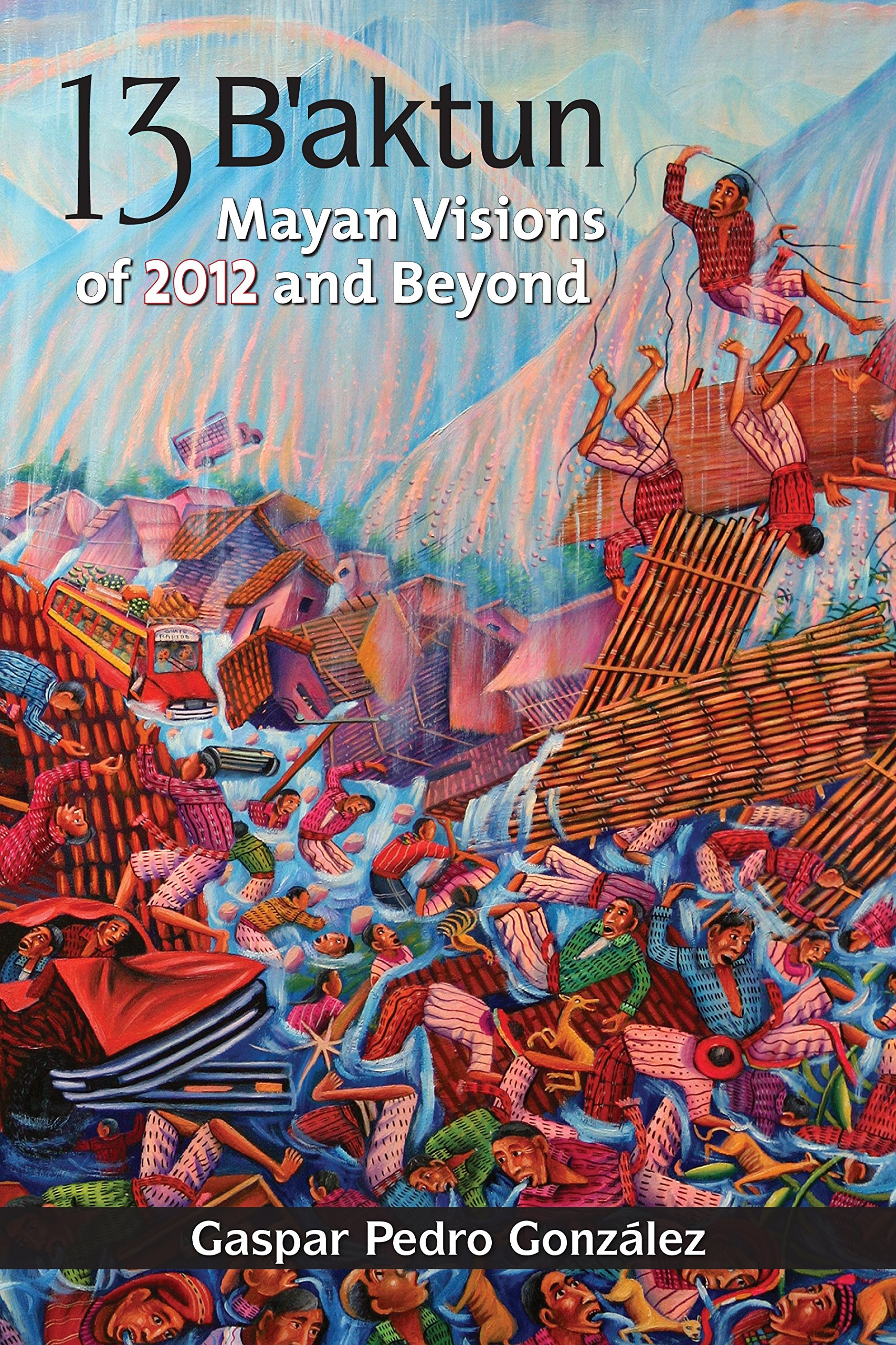 13-b-aktun-mayan-visions-of-2012-and-beyond
