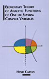 Elementary Theory of Analytic Functions of One or Several Complex Variables (Dover Books on Mathematics)