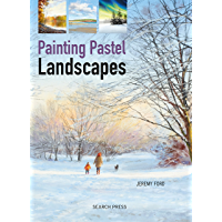 Painting Pastel Landscapes (English Edition)