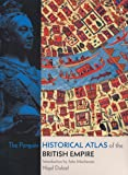Penguin Historical Atlas British Empire