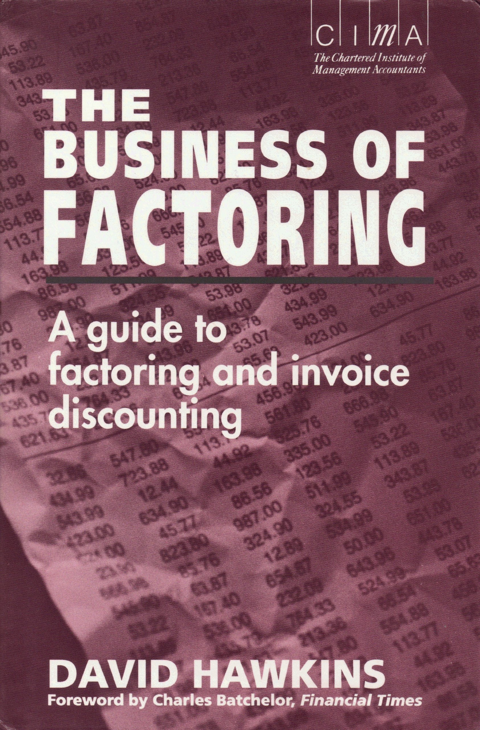 Invoice Pads Word Amazoncom The Business Of Factoring A Managers Guide To  Invoice Template Ireland Word with Business Invoice App Pdf Amazoncom The Business Of Factoring A Managers Guide To Factoring And Invoice  Discounting  David Hawkins Books Sample Invoice With Gst Pdf