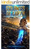 Colonies Of Earth: Unity War Book 1