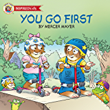 You Go First (Mercer Mayer's Little Critter (Paperback))