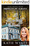 A Delicate Touch: (Orphans of Albany Series Book 3)