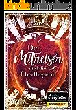 Der Mitreiser und die Überfliegerin (German Edition)