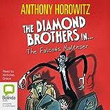 The Falcon's Malteser: Diamond Brothers, Book 1