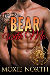 Bear With Me: Pacific Northwest Bears Kindle Edition