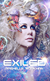 Exiled: A YA Science Fiction Romance (The Immortal Essence Duology Book 1)