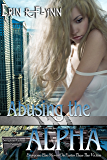 Abusing the Alpha (Seraphine Thomas Book 4)