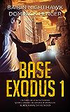 Base Exodus 1: Quarto episodio della serie di spionaggio Black Hawk Day Rewind