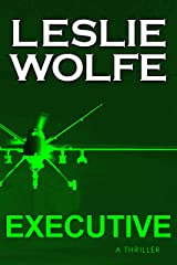 Executive: A Thriller Kindle Edition