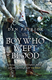 The Boy Who Wept Blood (The Erebus Sequence Book 2)