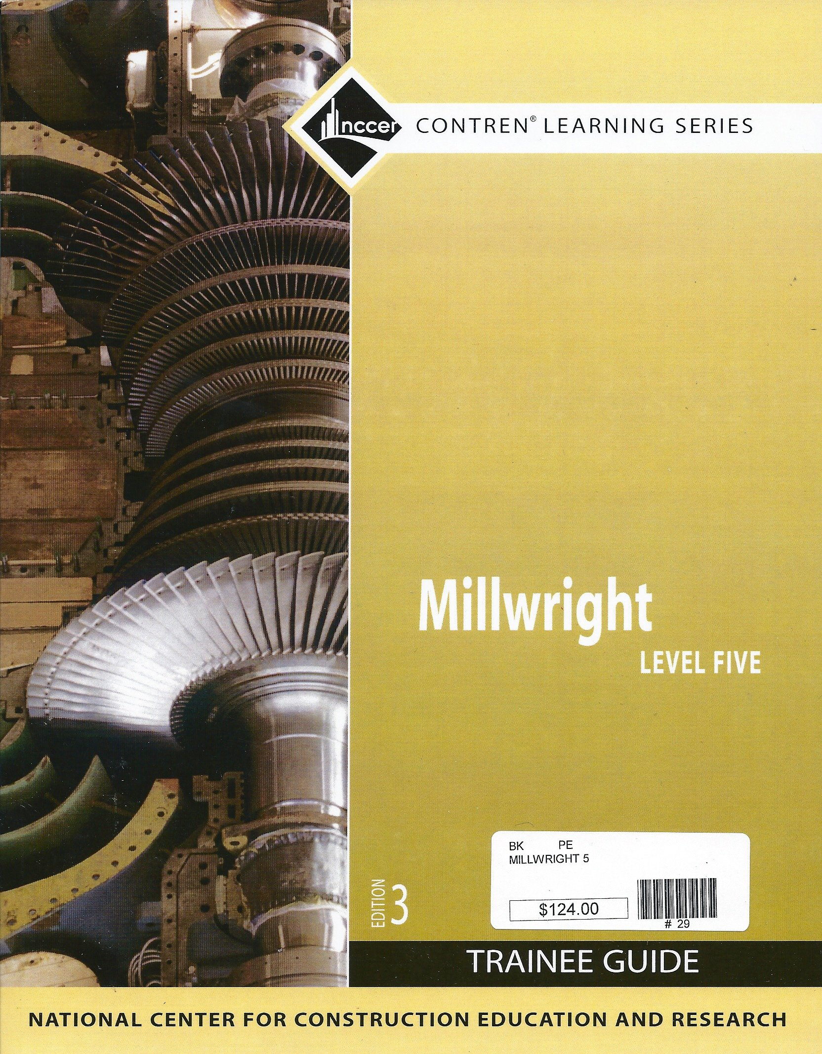 Millwright Level 5 Trainee Guide, Paperback (3rd Edition): NCCER:  9780136099604: Books - Amazon.ca