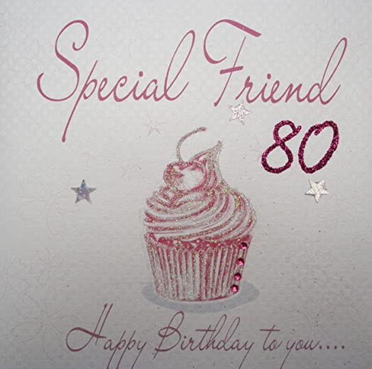white cotton cards WB20280 Pink Cupcake Special Friend 80 Happy – 80 Birthday Card
