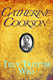 Tilly Trotter Wed (The Tilly Trotter Trilogy Book 2)