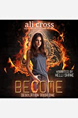 Become: Desolation, Book 1 Audible Audiobook