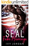 SEAL's Fake Marriage (A Navy SEAL Romance)