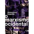 O marxismo ocidental: como nasceu, como morreu, como pode renascer