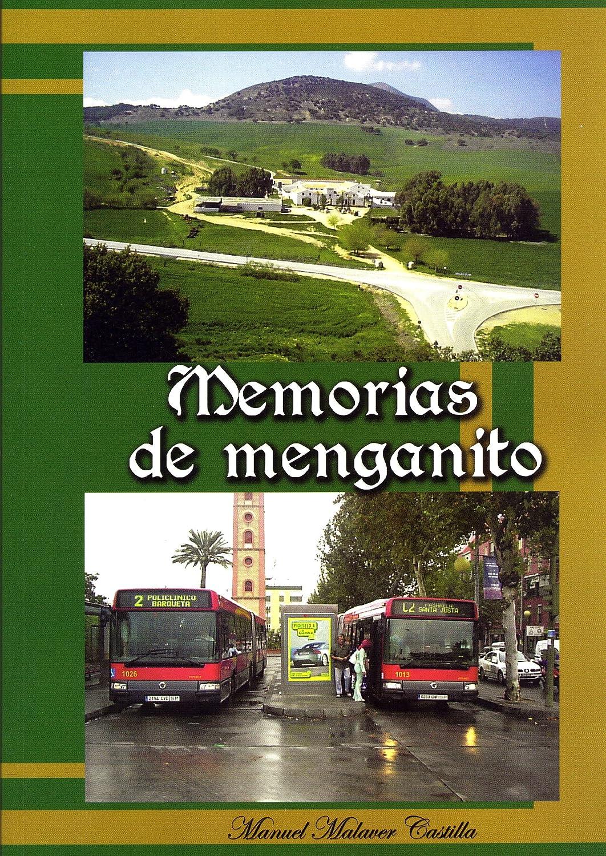MEMORIAS DE MENGANITO eBook: CASTILLA, MANUEL MALAVER, VERÓNICA ...