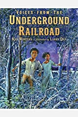 Voices from the Underground Railroad Kindle Edition