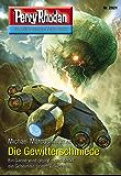 """Perry Rhodan 2921: Die Gewitterschmiede (Heftroman): Perry Rhodan-Zyklus """"Genesis"""" (Perry Rhodan-Erstauflage)"""