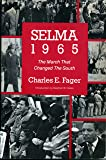 Selma, 1965: The March That Changed the South (Beacon Paperback, 695)