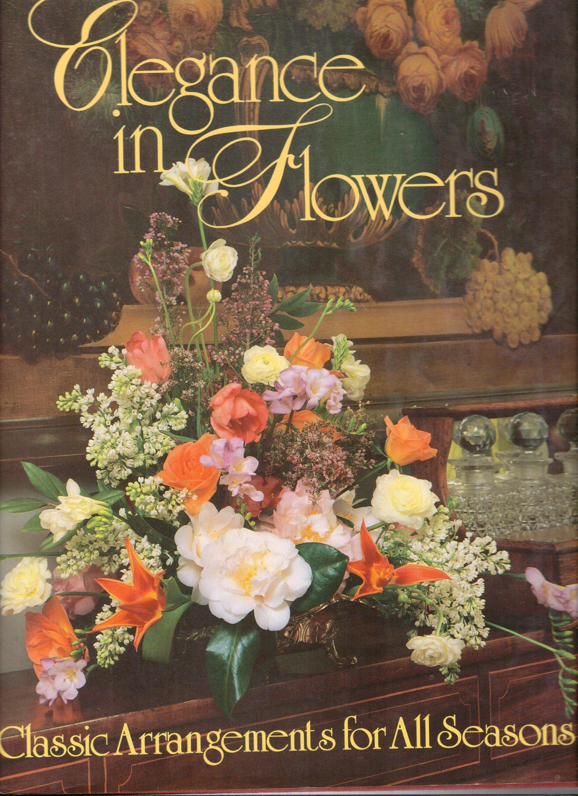Elegance in Flowers: Classic Arrangements for All Seasons