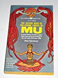 THE SECOND (2nd) BOOK OF THE COSMIC FORCES OF MU (Cosmic Forces As They Were Taught in Mu Relating To The Earth, Volume Two)