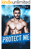 Protect Me - A Steamy Bodyguard Romance (You Can't Resist a Bad Boy Book 5)