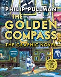 The Golden Compass Graphic Novel, Complete Edition (His Dark Materials) (English Edition)