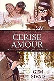 Cerise Amour (Unlikely Gentlemen Book 3)