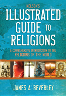 World religions an indispensable introduction nelsons quick nelsons illustrated guide to religions a comprehensive introduction to the religions of the world fandeluxe Image collections