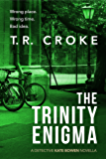 The Trinity Enigma: Kate Bowen Series Prequel Novella (Detective Kate Bowen Mystery Thriller Series Book 1)