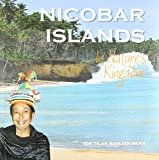 Nicobar Islands: In Nature's Kingdom