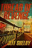 Thread of Revenge (The Joe Tyler Series Book 6)