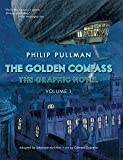 The Golden Compass Graphic Novel, Volume 1 (His Dark Materials) (English Edition)