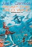 Reap the Wild Wind (Stratification #1)
