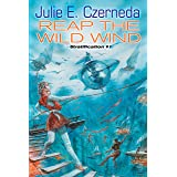 Reap the Wild Wind (Stratification #1)