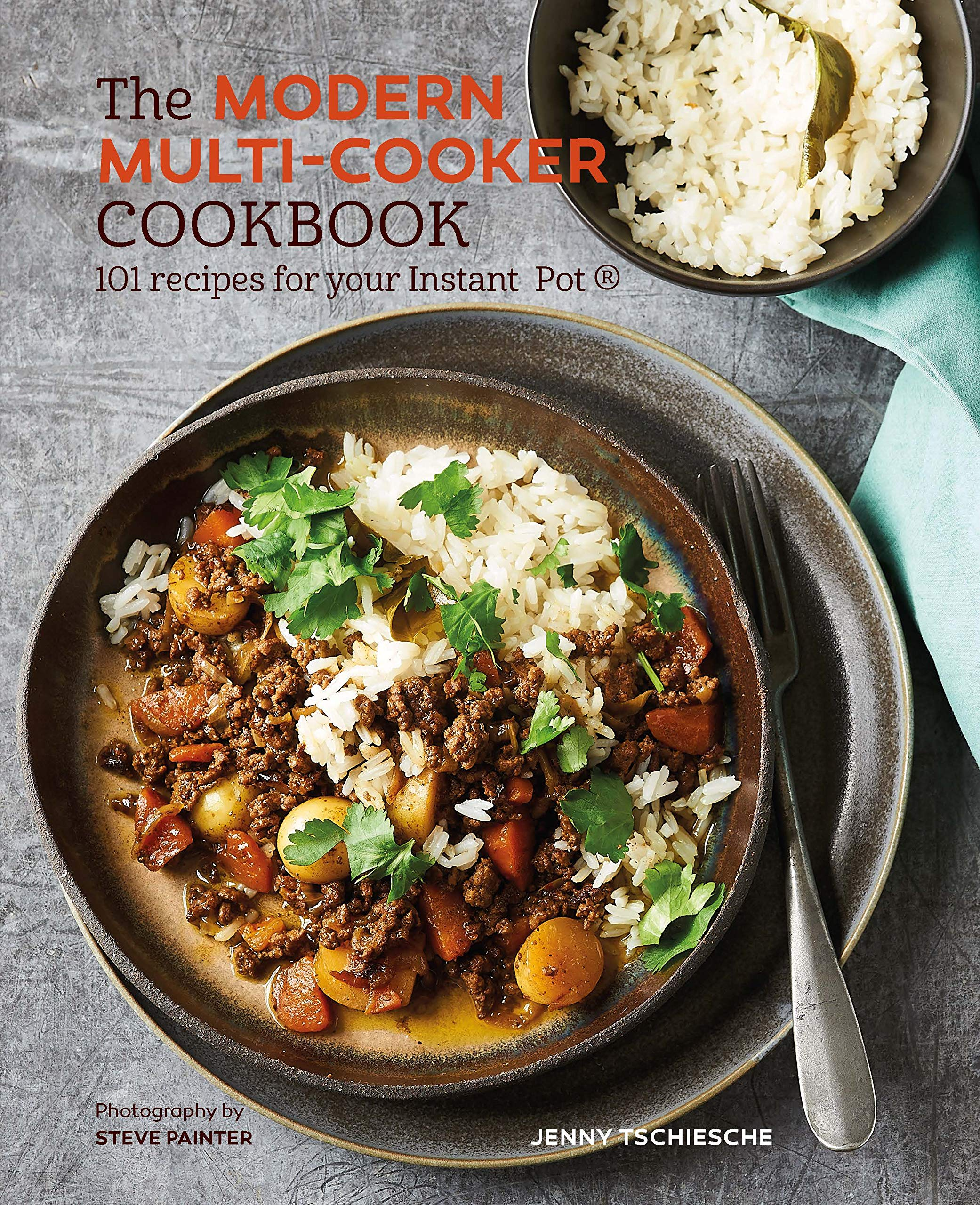 The Modern Multi-cooker Cookbook: 8 Recipes for your Instant Pot