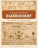 """Georgia's Girlhood Embroidery: """"Crowned with Glory and Immortality"""""""