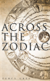 Across the Zodiac: Science Fiction Novel