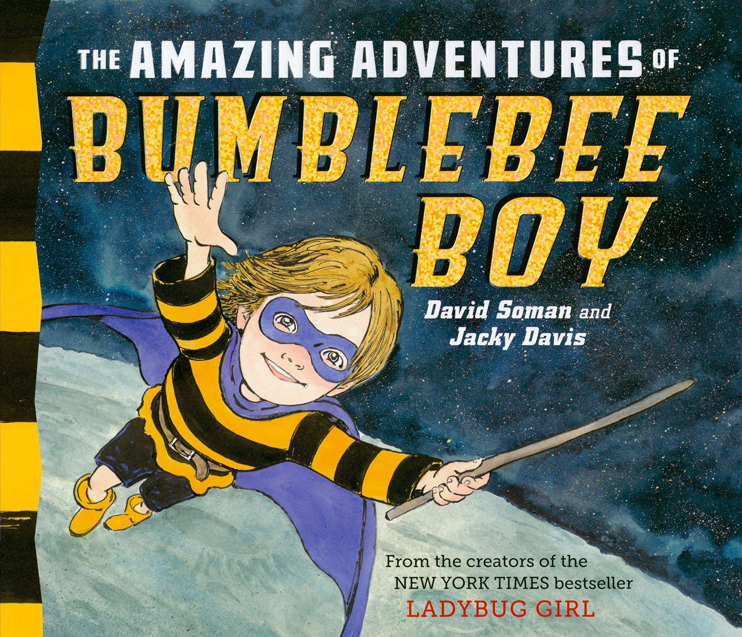 Download The Amazing Adventures of Bumblebee Boy (Ladybug Girl) ebook