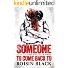 Someone To Come Back To: Book One In A Navy SEAL Security Series Military Romance (The Omega Security Series 1)