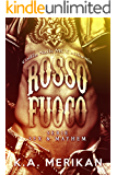 Rosso Fuoco - Coffin Nails MC California (gay romance, erotico) (Sex & Mayhem IT Vol. 3)