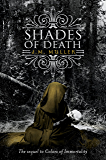 Shades of Death (Colors of Immortality Series Book 2)