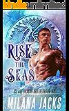 Rise the Seas: Dystopian Dragon Romance (Ice Age Dragon Brotherhood Book 1)
